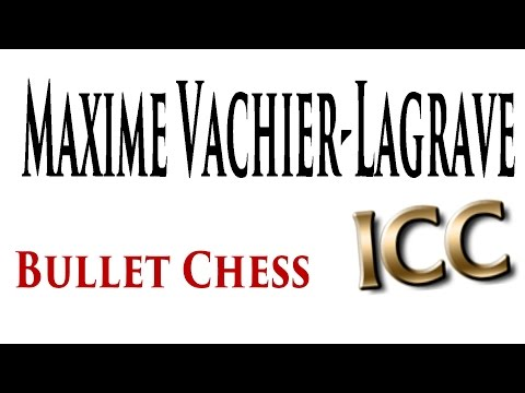 ? GM Maxime Vachier-Lagrave Bullet Chess/ Internet Chess Club