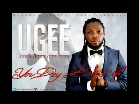 U Gee -- You Dey Bless Me video