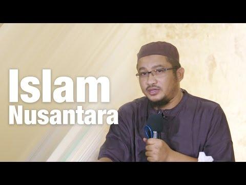 Ceramah Umum: Islam Nusantara - Ustadz Abdullah Taslim, MA.