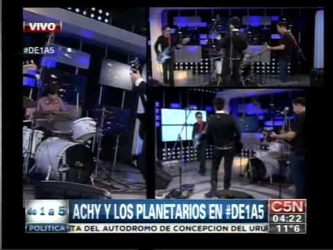 C5N - MUSICA EN VIVO: ACHY Y LOS PLANETARIOS EN DE 1 A 5
