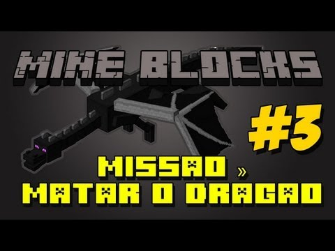 Mine Blocks - Missão de matar o dragão #3