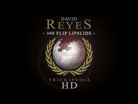 David Reyes: Trickipedia - 360 Flip Lipslide