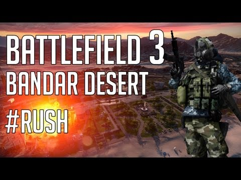 Bf3 Bandar Desert Gameplay Rush