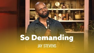 Bodies Are So Demanding. Jay Stevens