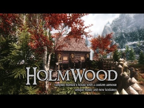 TES V - Skyrim Mods: Holmwood - house for a vampire hunter