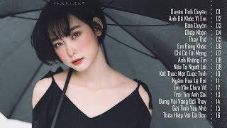30 Ca Khúc Nhạc Trẻ Tâm Trạng Buồn Khiến Người Nghe Rơi Lệ - Nhạc Trẻ Tuyển Chọn Hay Nhất Năm 2019