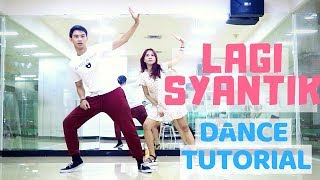 [MIRRORED] 'LAGI SYANTIK' DANCE TUTORIAL | Natya & Rendy