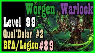 Quel'Delar and the Legion opening campaign! WEP #89 [BFA World of Warcraft Let's Play]
