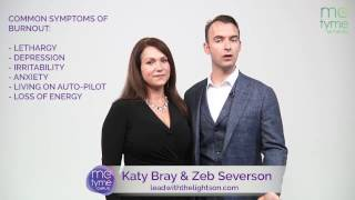 What Is Burnout And How Does One Prevent It? - Katy Bray & Zeb Severson