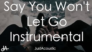 Hits 2016 Say You Wont Let Go Instrumental