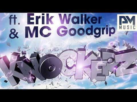 Nash One ft. Erik Walker  MC Goodgrip - Knockerz
