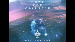 Waiting For - Original Mix - A Copy For Collapse - No Sense of Place Records