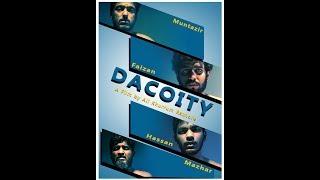 DACOITY  (short film 18+)