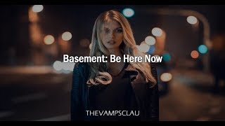 Basement Be Here Now Audio