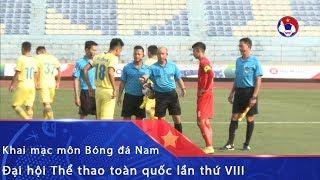 Hà Nội và TP. HCM hòa không bàn thắng trong trận khai mạc môn Bóng đá nam tại Đại hội | VFF Channel