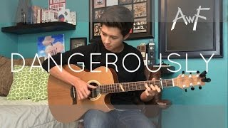 Download Lagu Dangerously - Charlie Puth - Cover (Fingerstyle Guitar) Gratis STAFABAND