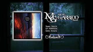 MICHEL GARRIDO BAND - Talca (audio)