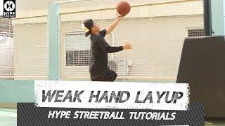 Weak Hand Layup - Hype Streetball Tutorial