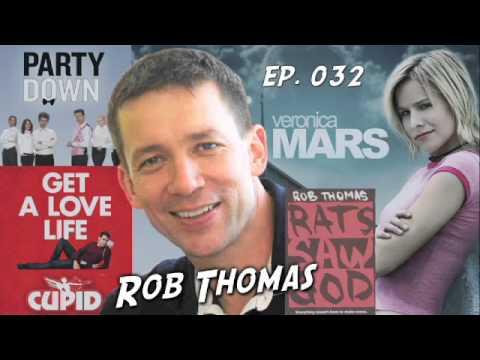 TV Writer Podcast 032 - Rob Thomas (Veronica Mars, Party Down, IZombie)