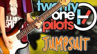 Twenty One Pilots - Jumpsuit Bass Cover