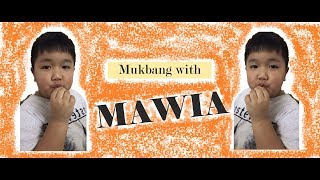 Mukbang with Mawia