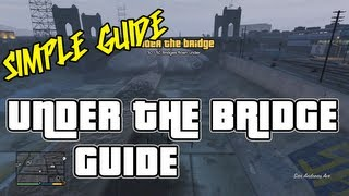 GTA 5 ALL UNDER THE BRIDGE Locations Guide - GTA V Grand Theft Auto 5 360 PS3 100% Completion Guide
