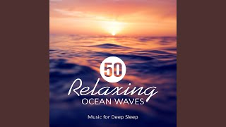 Calming Water Consort Relaxing Ocean Waves