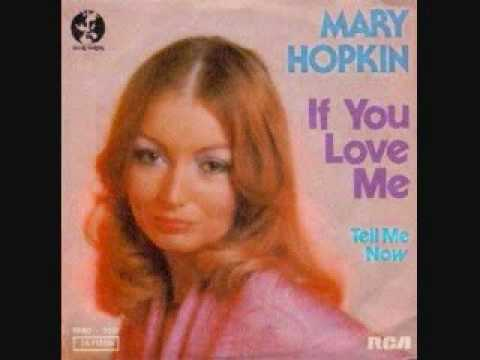 Mary Hopkin - If You Love Me