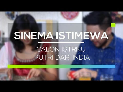 download lagu Sinema Istimewa - Calon Istriku Putri Da gratis