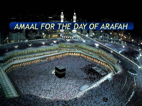 Aamal E Arafah - Maulana Syed Muhammad Rizvi