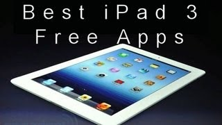 16 Best Free Apps for the New Ipad 3