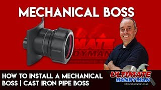 How to install a mechanical boss | cast iron pipe boss