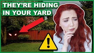 They're Hiding In YOUR Backyard *THIS IS REAL*