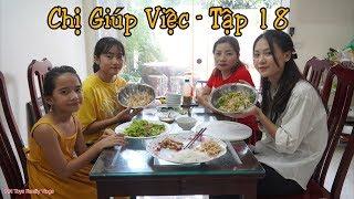 Chị Giúp Việc Bá Đạo - Tập 18 - Làm Món Bún Mắm Trộn Đà Nẵng Ăn Ngon Dễ Làm - MN Toys Family Vlogs