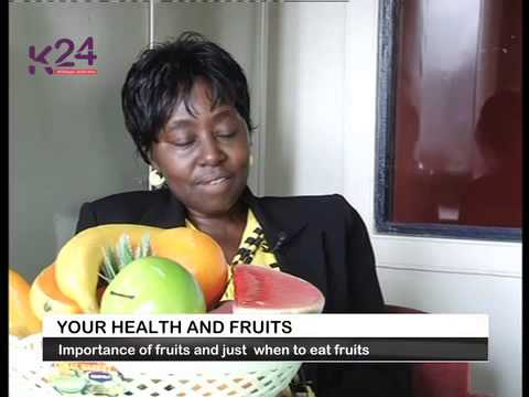 Your Well Being: Fruits And Health