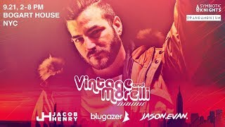 Vintage & Morelli (NYC Debut) + Jacob Henry, Blugazer & Jason Evan (Sept 21)