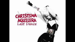 Watch Christina Aguilera Last Dance video