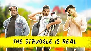 The Struggle Is Real | Hyderabadi Comedy Video | Azhar N Ali