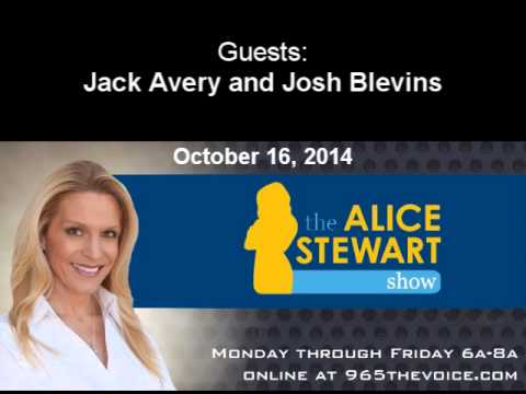 The Alice Stewart Show October 16, 2014 with Jack Avery and Josh Blevins