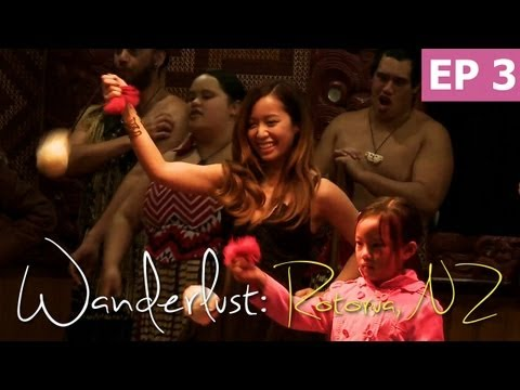 Experiencing Maori Culture | Wanderlust: Rotorua, New Zealand [Episode 1/4]