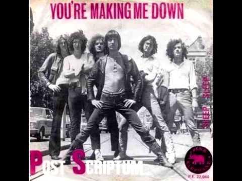 Post Scriptum(Netherlands) - You're Making Me Down (1971)