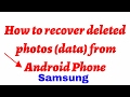 download lagu      How to Recover Deleted Photos From Samsung Galaxy s3S4S5S6S7 Without Rooting    gratis