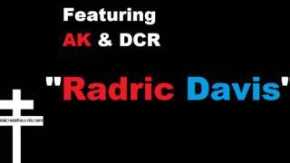 """Darc Wing Loc ft. AK & DCR- """"Radric Davis"""" *FREE DOWNLOAD*"""