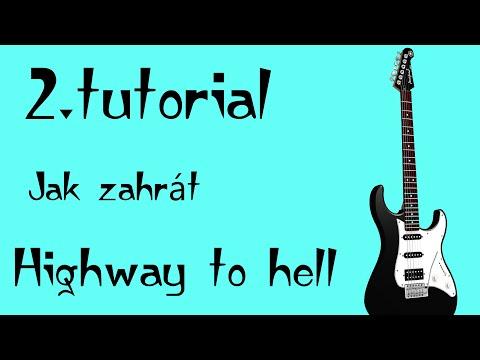 #2- Jak Se Naučit Hrát Na Kytaru Highway To Hell