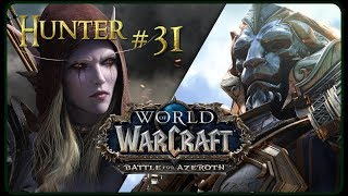 Let's Play World of Warcraft BATTLE FOR AZEROTH - 1-120 | Part 31