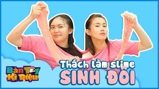 Bàn Tay Kỳ Diệu #19 - Làm slime SINH ĐÔI cùng Kikiwaka Slime - Twin Slime Challenge