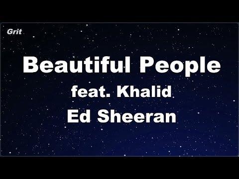 Beautiful People (feat. Khalid) - Ed Sheeran Karaoke 【No Guide Melody】 Instrumental