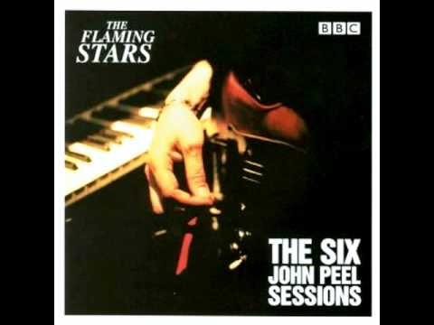 Thumbnail of video The Flaming Stars - Kiss Tomorrow Goodbye (Peel Session)