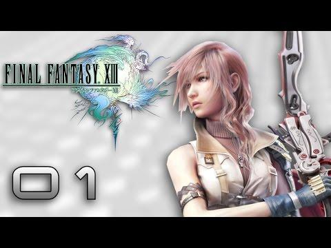 Let's Play Final Fantasy XIII - Episode 1 : En Pleine Bataille !