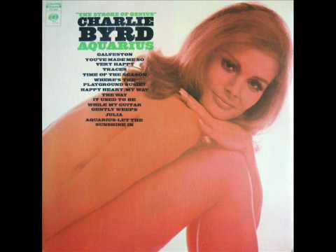 Charlie Byrd / While My Guitar Gently Weeps